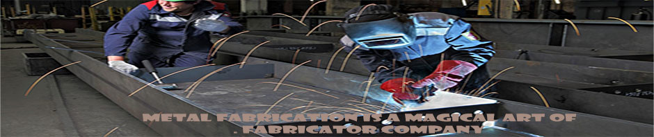 metal-fabrication-is-a-magical-art-of-fabricator-company